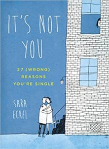 Image of the cover of It's Not You by Sara Eckel